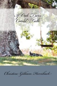 If Oak Trees Could Talk!  Inspirational Romance/Suspense