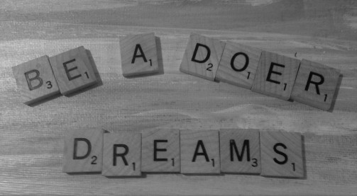 Scrabble Be a Doer of Your Dreams