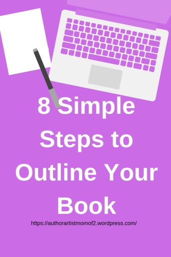 8 Simple Steps to Outline Your Book