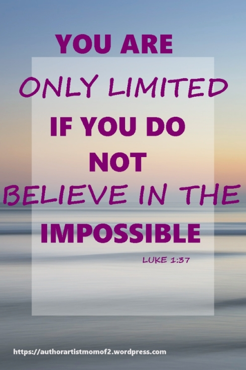 Nothing is Impossible to those who will believe!