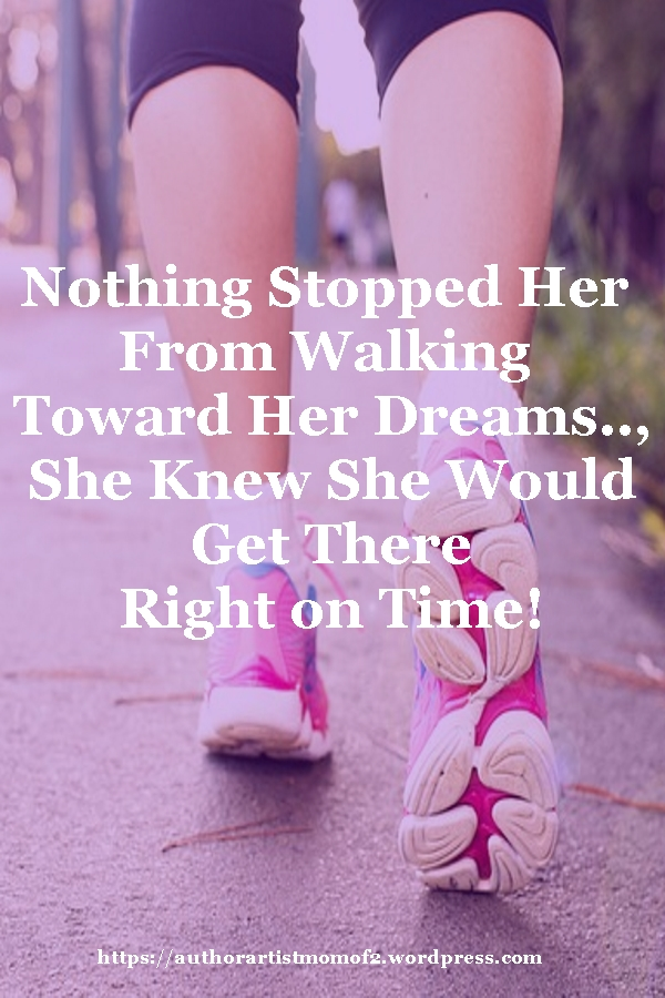Nothing Stopped Her From Walking Toward Her Dreams!